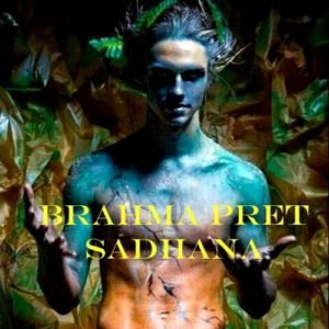 Brahmarakshas Bija Mantra Demonic Invocation Ritual Empowerment